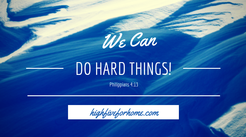 do hard things Philippians 4:13