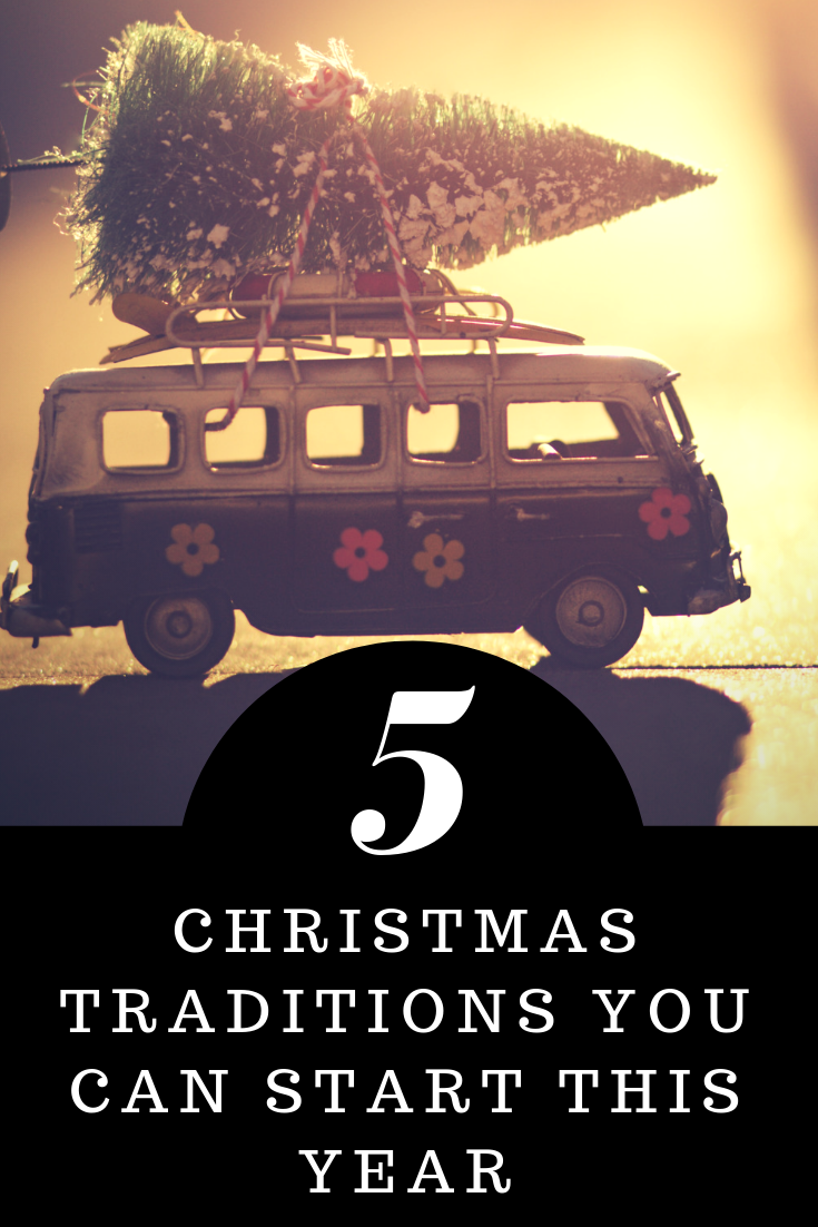 5 Holiday Traditions You Can Start With Your Family This Year