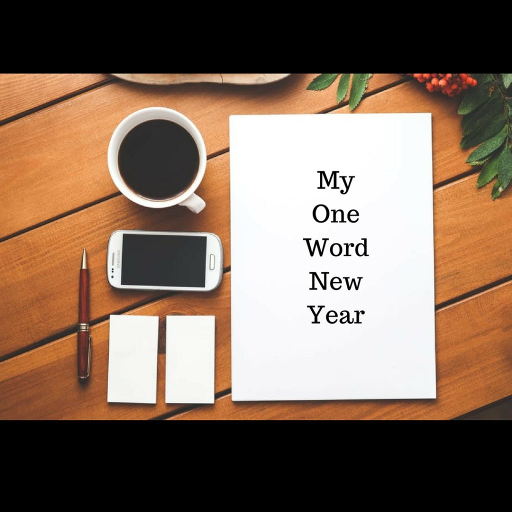 My One Word New Year