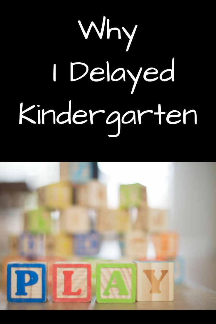 Why I Delayed Kindergarten