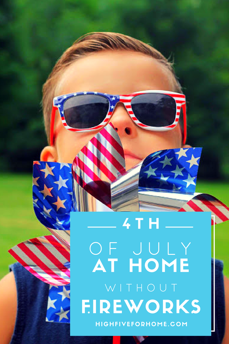 Fun and Easy Ways to Celebrate the Fourth of July at Home Without Fireworks