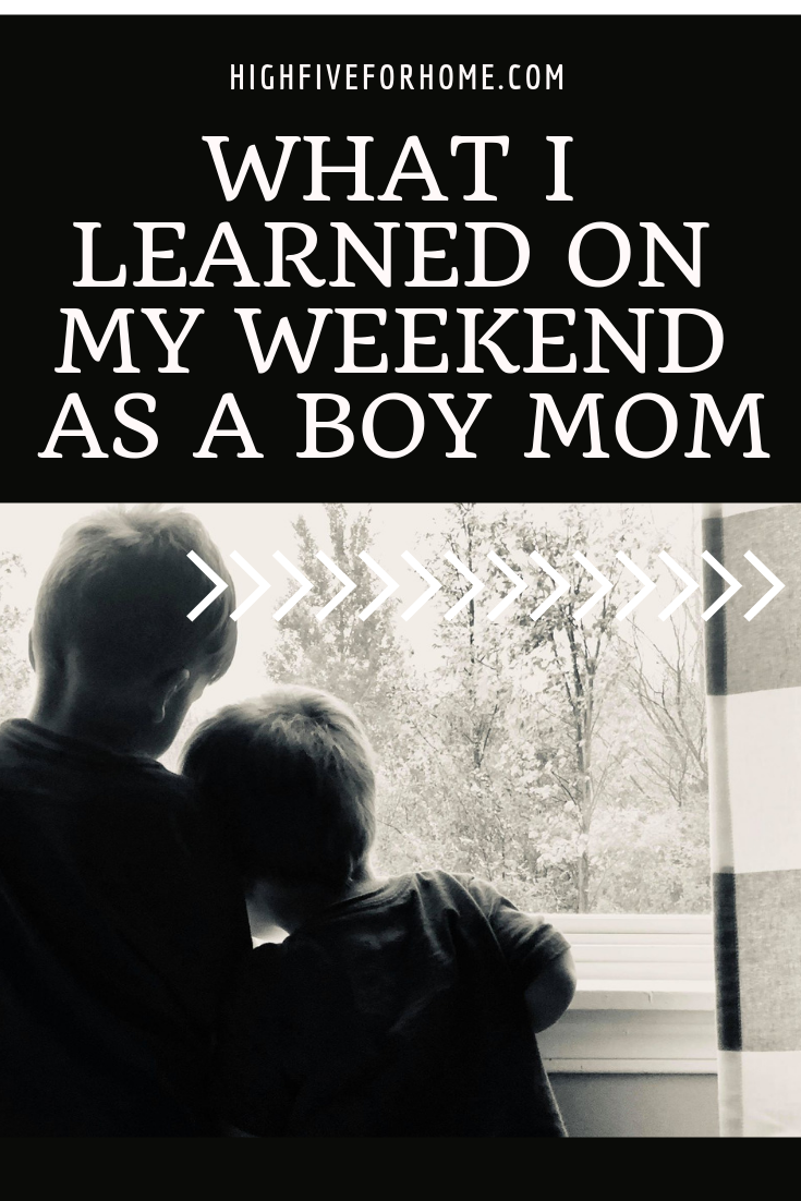 What I Learned on my Weekend as a Boy Mom